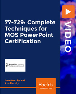 77-729: Complete Techniques for MOS PowerPoint Certification