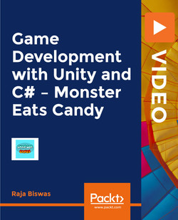 Game Development with Unity and C# – Monster Eats Candy