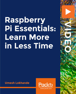 Raspberry Pi Essentials: Learn More in Less Time