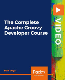 The Complete Apache Groovy Developer Course