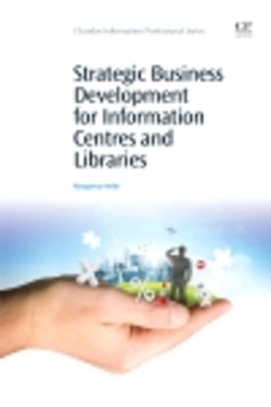 Strategic Business Development for Information Centres and Libraries