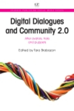 Digital Dialogues and Community 2.0