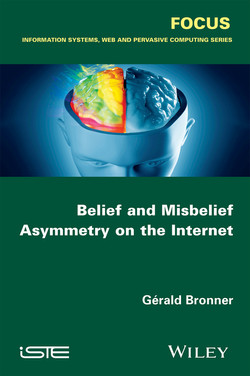 Belief and Misbelief Asymmetry on the Internet
