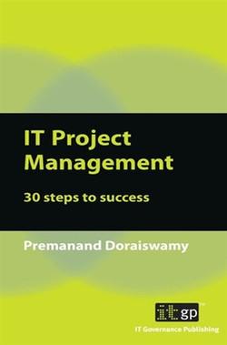 IT Project Management: 30 Steps to Success