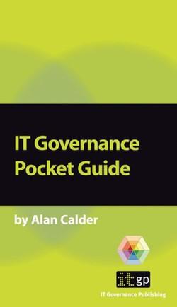 IT Governance: A Pocket Guide