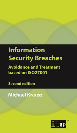 Information Security Breaches: Avoidance and Treatment Based on ISO27001, 2nd Edition