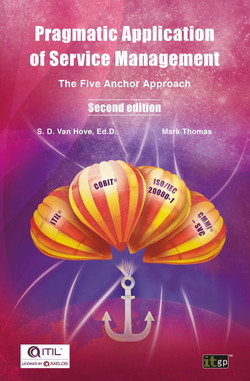 Pragmatic Application of Service Management: The Five Anchor Approach, 2nd Edition