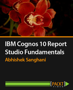 IBM Cognos 10 Report Studio Fundamentals