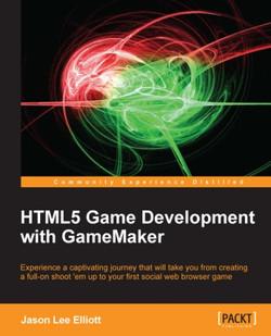 HTML5 Game Development with GameMaker