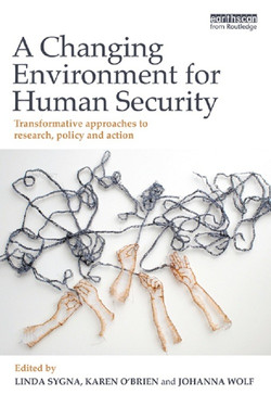 A Changing Environment for Human Security