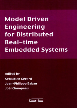 Model Driven Engineering for Distributed Real-Time Embedded Systems