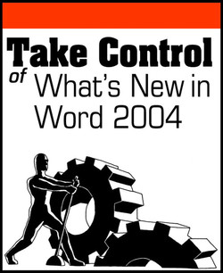 Take Control of What's New in Word 2004