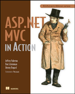 ASP.NET MVC in Action with MvcContrib, NHibernate, and More