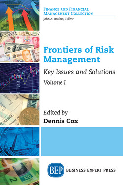Frontiers of Risk Management, Volume I