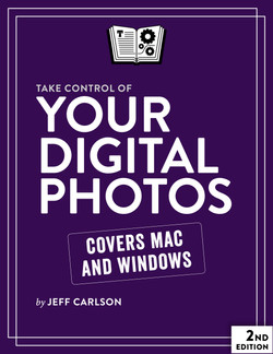Take Control of Your Digital Photos, 2nd Edition