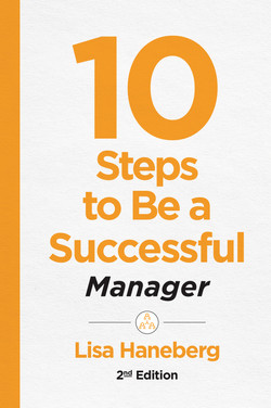 10 Steps to Be a Successful Manager, 2nd Ed