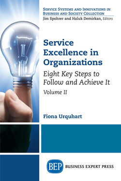 Service Excellence in Organizations, Volume II