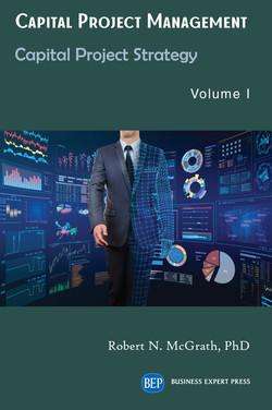 Capital Project Management, Volume I