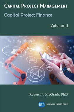 Capital Project Management, Volume II