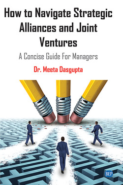 How to Navigate Strategic Alliances and Joint Ventures