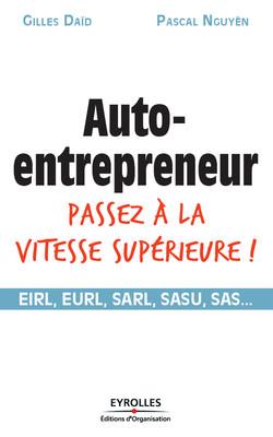 Auto-entrepreneur passez à la vitesse supérieure !