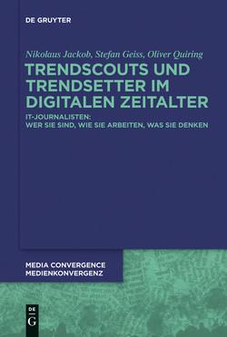 Trendscouts und Trendsetter im digitalen Zeitalter