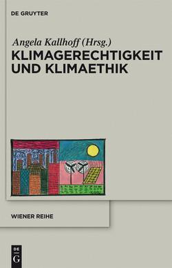 Klimagerechtigkeit und Klimaethik