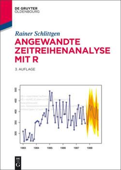 Angewandte Zeitreihenanalyse mit R, 3rd Edition