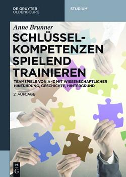 Schlüsselkompetenzen spielend trainieren, 2nd Edition
