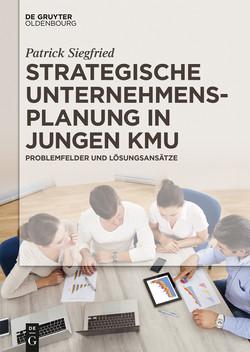 Strategische Unternehmensplanung in jungen KMU