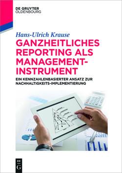 Ganzheitliches Reporting als Management-Instrument