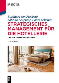 Strategisches Management für die Hotellerie, 2nd Edition