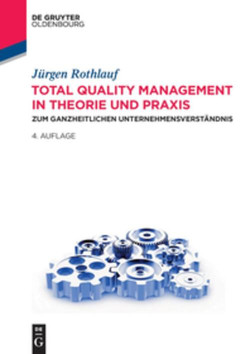 Total Quality Management in Theorie und Praxis, 4th Edition