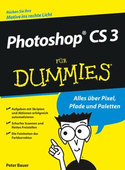 Photoshop® CS 3 für Dummies®