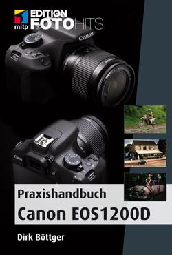 Praxishandbuch Canon EOS 1200 D