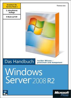 Microsoft Windows Server 2008 R2 - Das Handbuch, 2. Auflage, erweitert für Service Pack 1