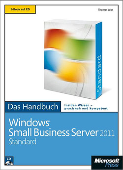 Microsoft Windows Small Business Server 2011 Standard - Das Handbuch