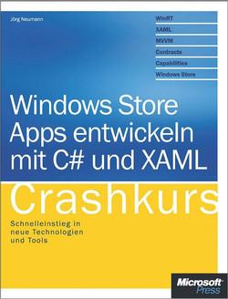 Windows Store Apps entwickeln mit C# und XAML - Crashkurs