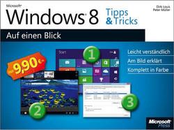 Microsoft Windows 8 Tipps & Tricks auf einen Blick