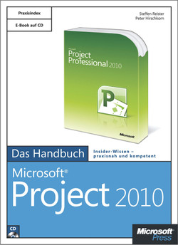 Microsoft Project 2010 - Das Handbuch