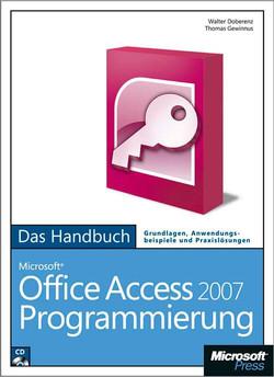 Microsoft Office Access 2007-Programmierung - Das Handbuch