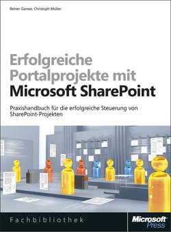 Erfolgreiche Portalprojekte mit Microsoft SharePoint