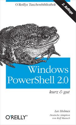 Windows PowerShell 2.0 kurz & gut