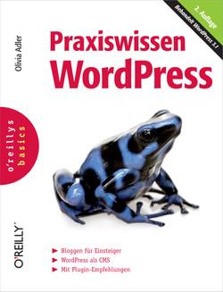 Praxiswissen WordPress (O'Reillys Basics), 2nd Edition