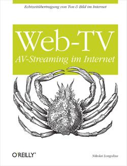 Web TV - AV-Streaming im Internet