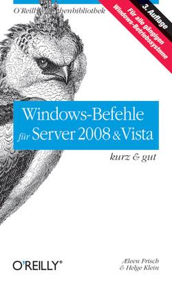Windows-Befehle für Server 2008 & Vista: kurz & gut