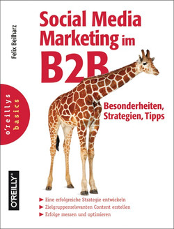 Social Media Marketing im B2B – Besonderheiten, Strategien, Tipps