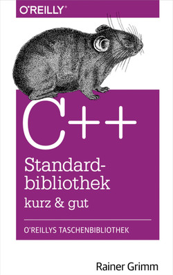 C++-Standardbibliothek - kurz & gut
