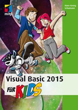Visual Basic 2015 für Kids