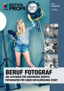 Beruf Fotograf - Ein Leitfaden für angehende Berufsfotografen für einen erfolgreichen Start